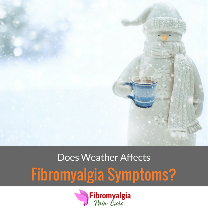 Does Weather Affects Fibromyalgia Symptoms