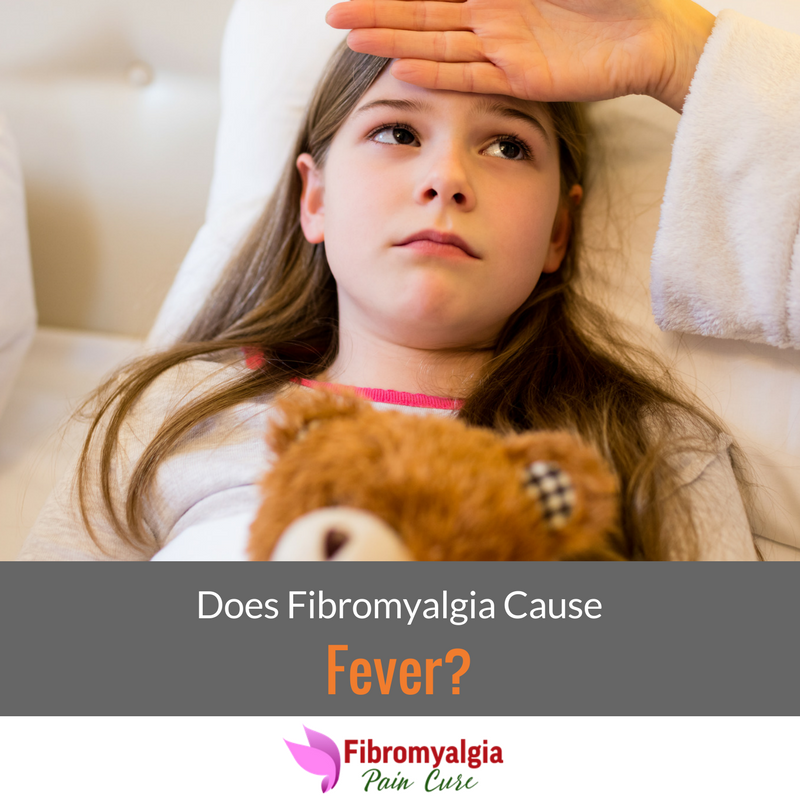 FIbromyalgia and Fever