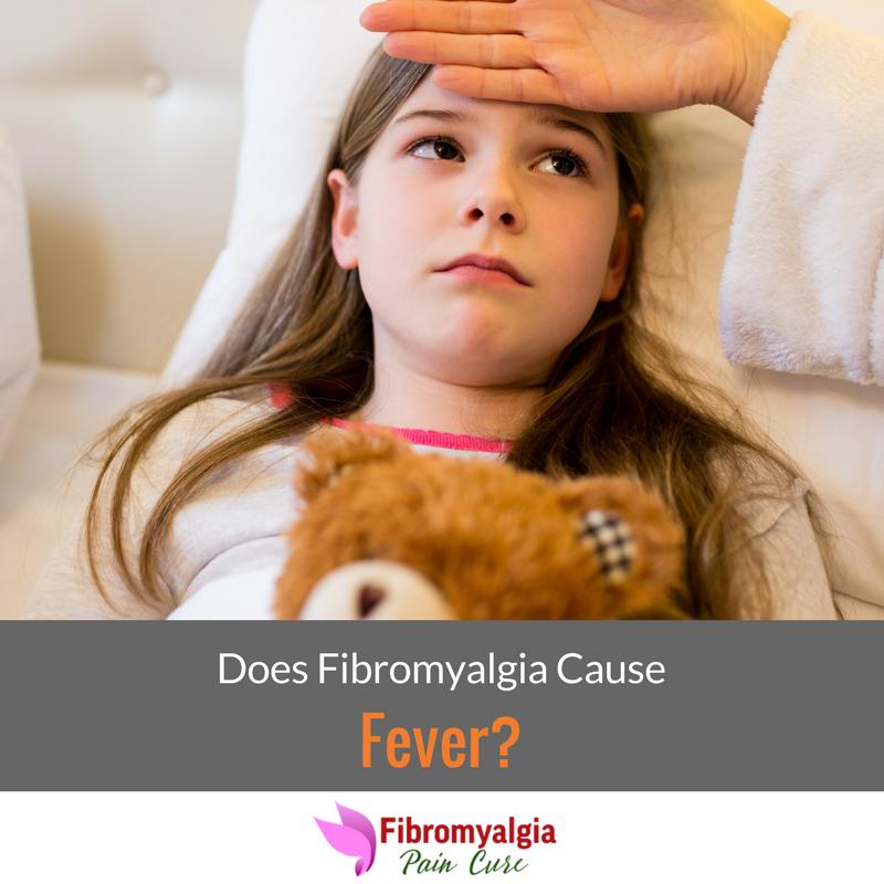 FIbromyalgia and Fever