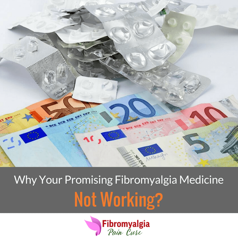 why-your-promising-fibro-medicine-not-working